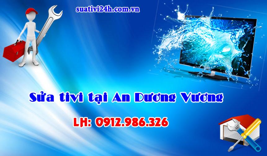 Dịch vụ sửa tivi tại nhà An Dương Vương