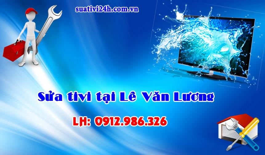 Dịch vụ sửa tivi tại nhà Lê Văn Lương