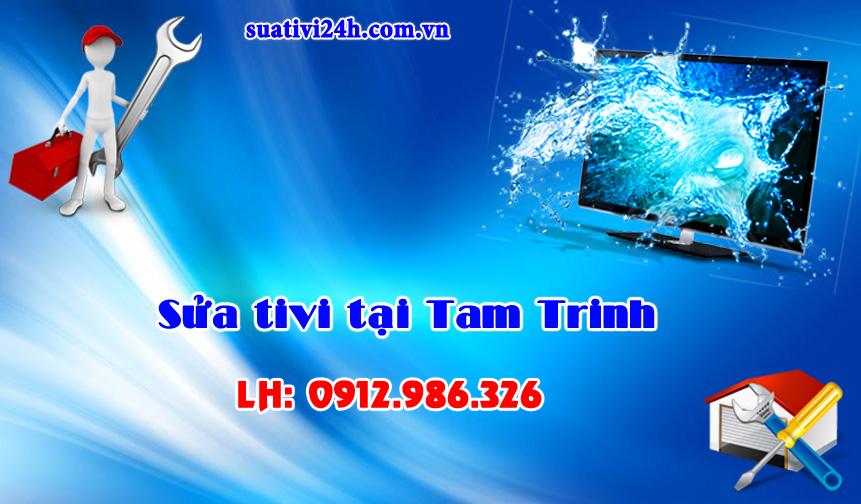 Dịch vụ sửa tivi tại nhà Tam Trinh