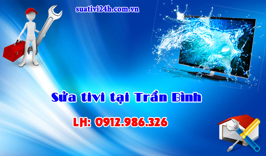 Dịch vụ sửa tivi tại nhà Trần Bình