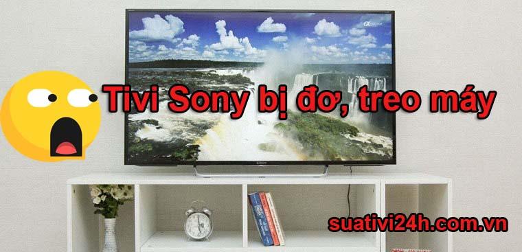 Hướng dẫn khắc phục sửa tivi Sony bị đơ và treo máy